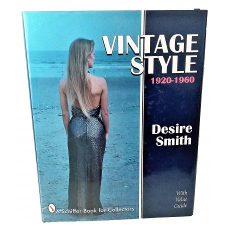 """Libro """"Vintage Style"""" 1920-1960 de Desire Smith L.V. Noe Vintage"""